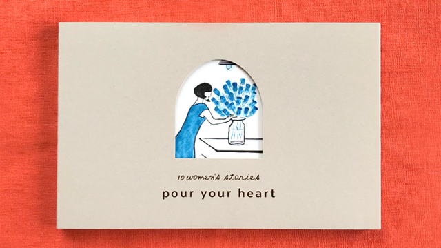 pour your heart_10women's stories