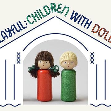 あそぶひと人形と子どもの暮らし